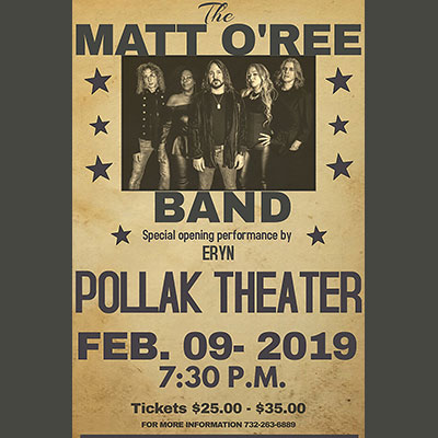 Matt O'Ree Band at the Pollak Theatre with special guest opener Eryn